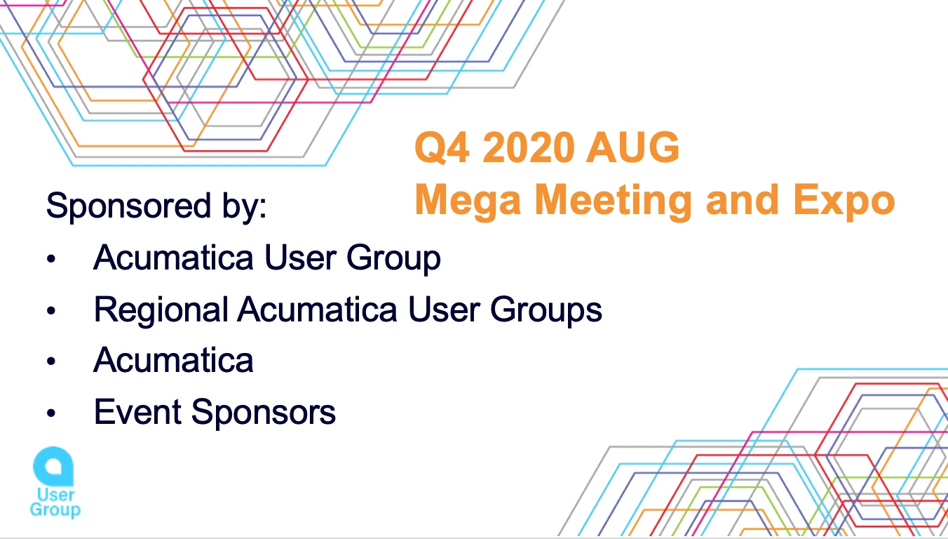 Acumatica User Group Q4 Mega Meeting and Expo