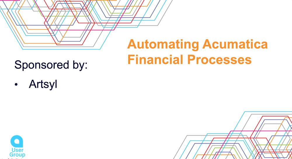 Automate Acumatica Financial Processes
