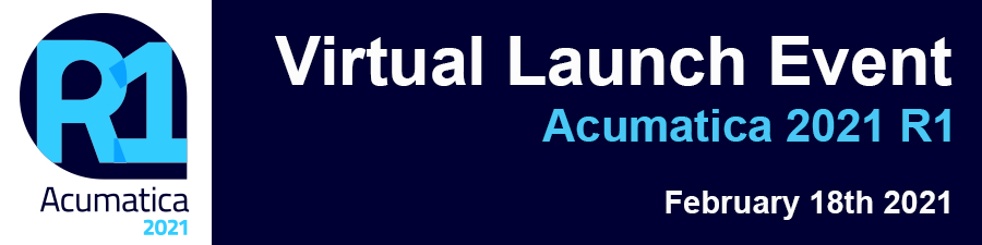 acu-connect Acumatica 2021 R1 Virtual Launch Event: The Inside Scoop on How Your Acumatica Investment Continues to Pay Dividends